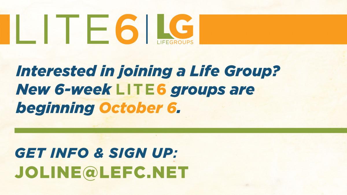 Lite 6 Fall 2019 Groups Begin